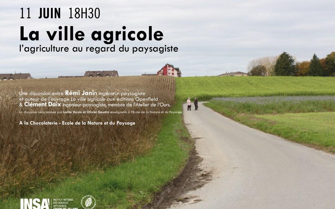 La ville agricole : l'agriculture au regard du paysagiste