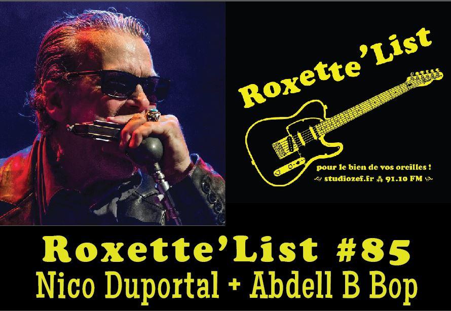 Roxette'List #85 : Nico Duportal + Abdell B Bop