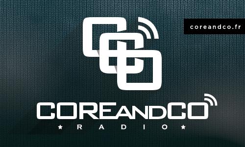 COREandCO radio S06E01