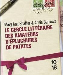 12 Le Cercle littéraire des amateurs d'épluchures de patates (The Guernsey Literary and Potato Peel Pie Society)