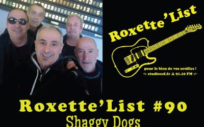 Roxette'List #90 : Shaggy Dogs
