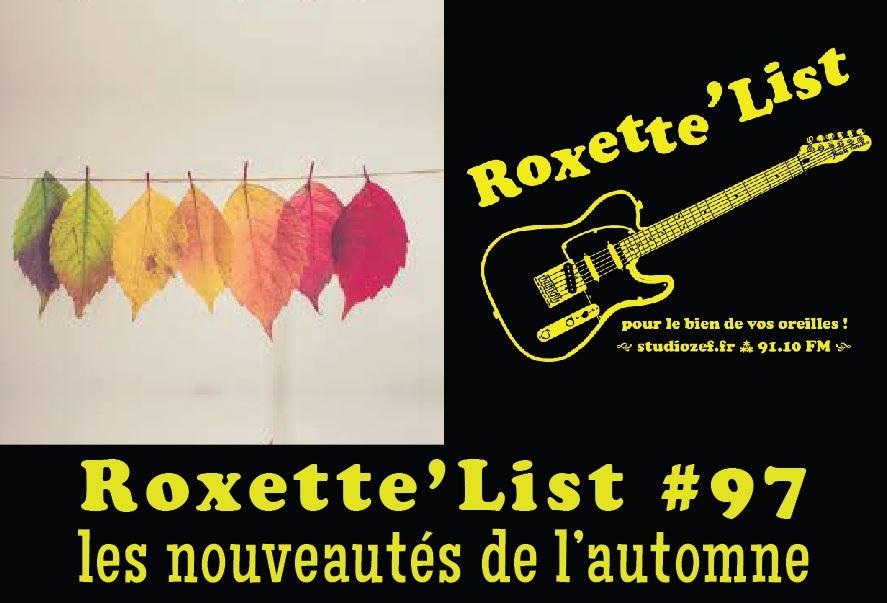 Roxette'List #97 : les nouveautés de l'automne