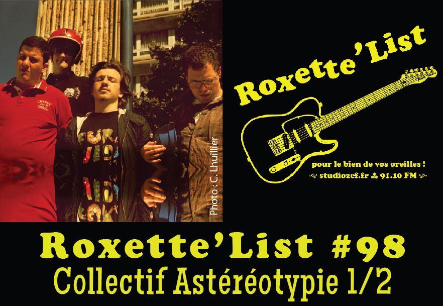 Roxette'List #98 : le collectif Astéréotypie