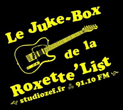 Le Juke Box de la Roxette'List