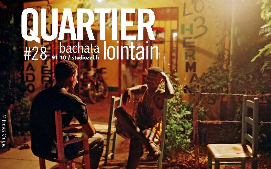 Quartier lointain – Bachata
