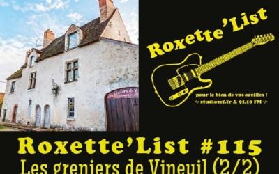 La Roxette'List #115 : les greniers de Vineuil (2/2)