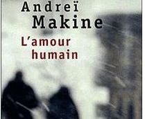 19 L'amour humain – Andreï Makine
