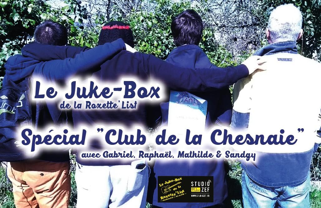 Le Juke-Box de la Roxette'List #14 : le «Club de la Chesnaie»