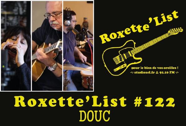 La Roxette'List #122 : Douc