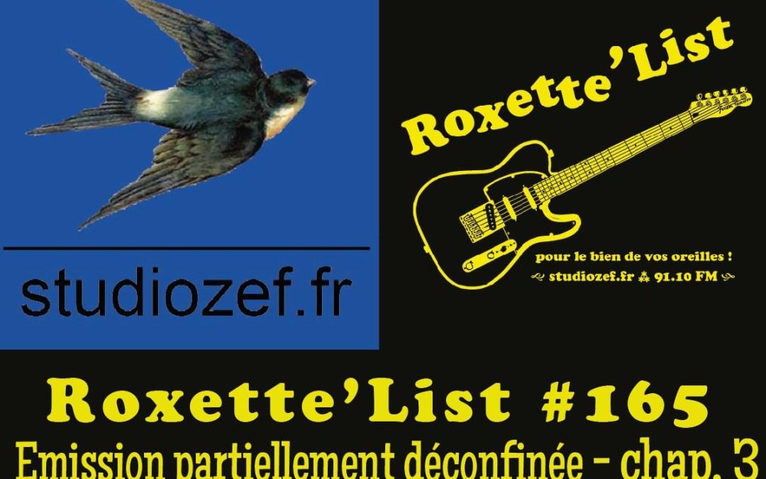 La Roxette'List #165 diffusée sur Studio Zef le 28/05/2020 : émission partiellement déconfinée – 3