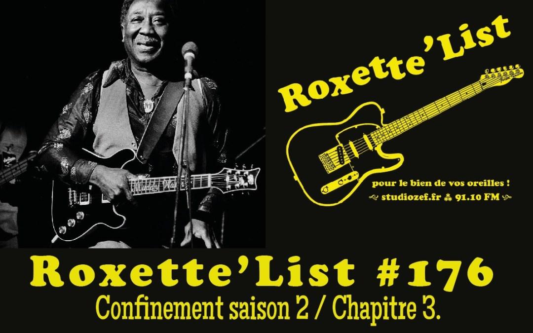 La Roxette'List #176 diffusée sur Studio Zef le 26/11/2020 : confinement saison 2 / Chapitre 3