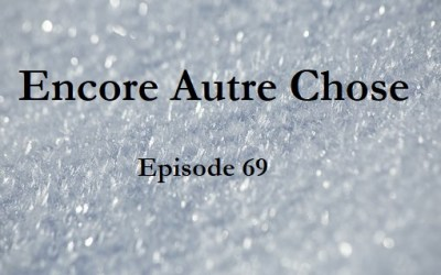 Encore Autre Chose – Ep.69