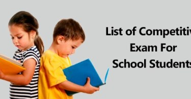 List of Competitive Exam for School Students