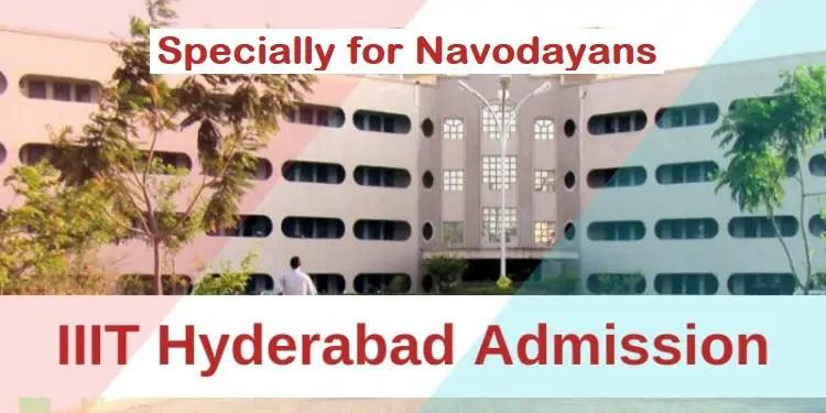 IIIT Hyderabad specially for navodayans 2021