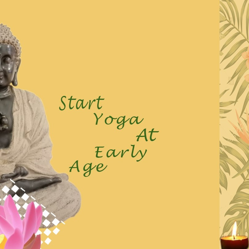 Start Your Yoga at early Age