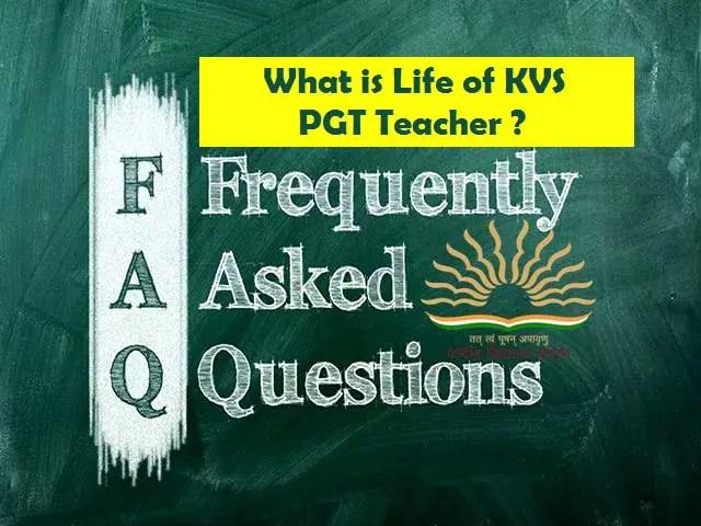 How-is-life-as-a-PGT-in-Kendriya-Vidyalaya