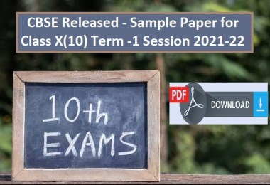 Released Sample Paper for CBSE Class X(10) Term -1 Session 2021-22