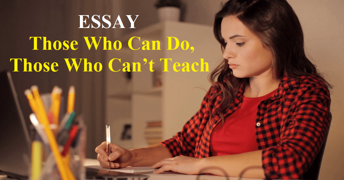 Those Who Can Do, Those Who Can't Teach