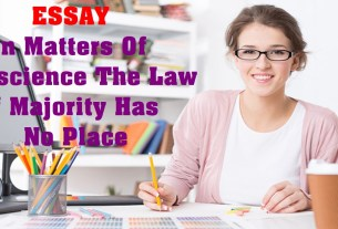 In Matters Of Conscience The Law Of Majority Has No Place