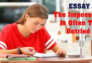 The Impossible Is Often The Untried