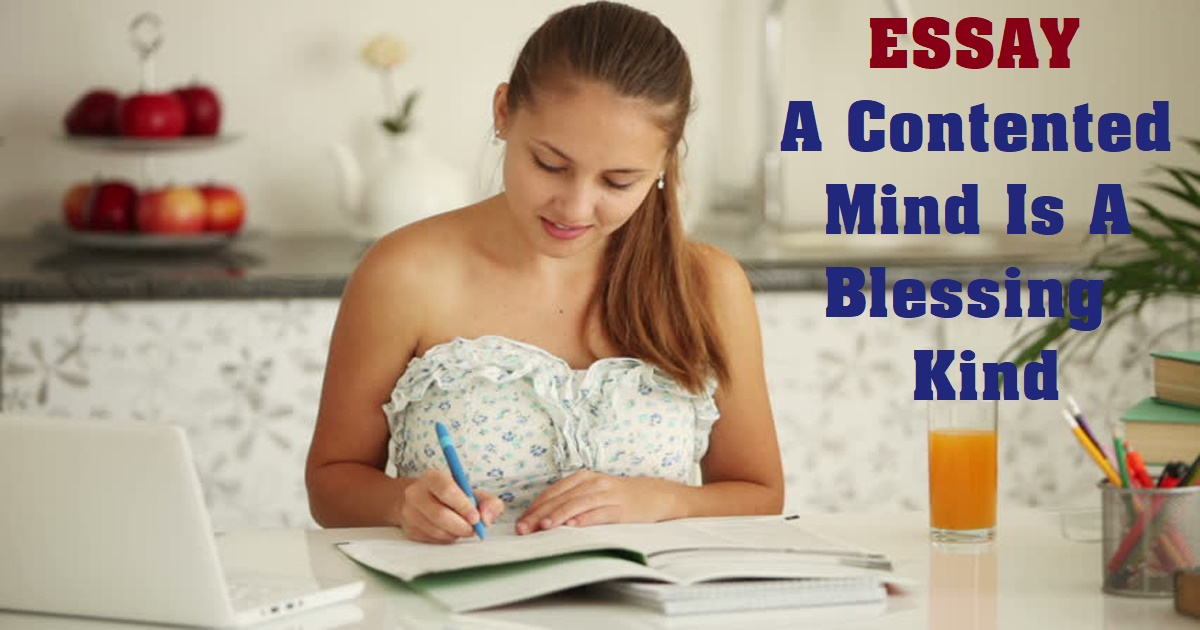 A Contented Mind Is A Blessing Kind