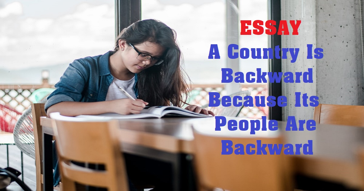 A Country Is Backward Because Its People Are Backward