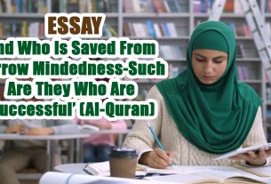 'And Who Is Saved From Narrow Mindedness-Such Are They Who Are Successful' (Al-Quran)