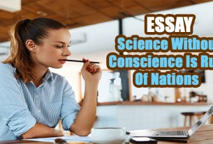 Science Without Conscience Is Ruin Of Nations