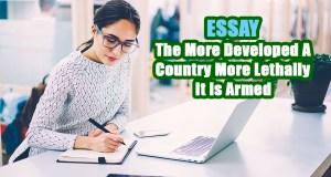 The More Developed A Country More Lethally It Is Armed