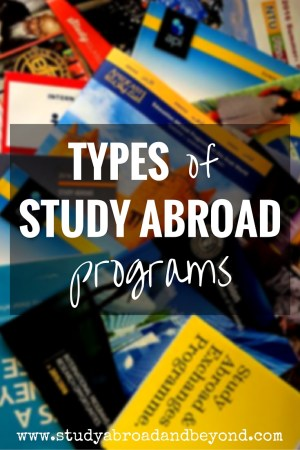 Do you know the differences between the types of study abroad programs? Make sure you understand your options before committing to a program! | Study Abroad and Beyond