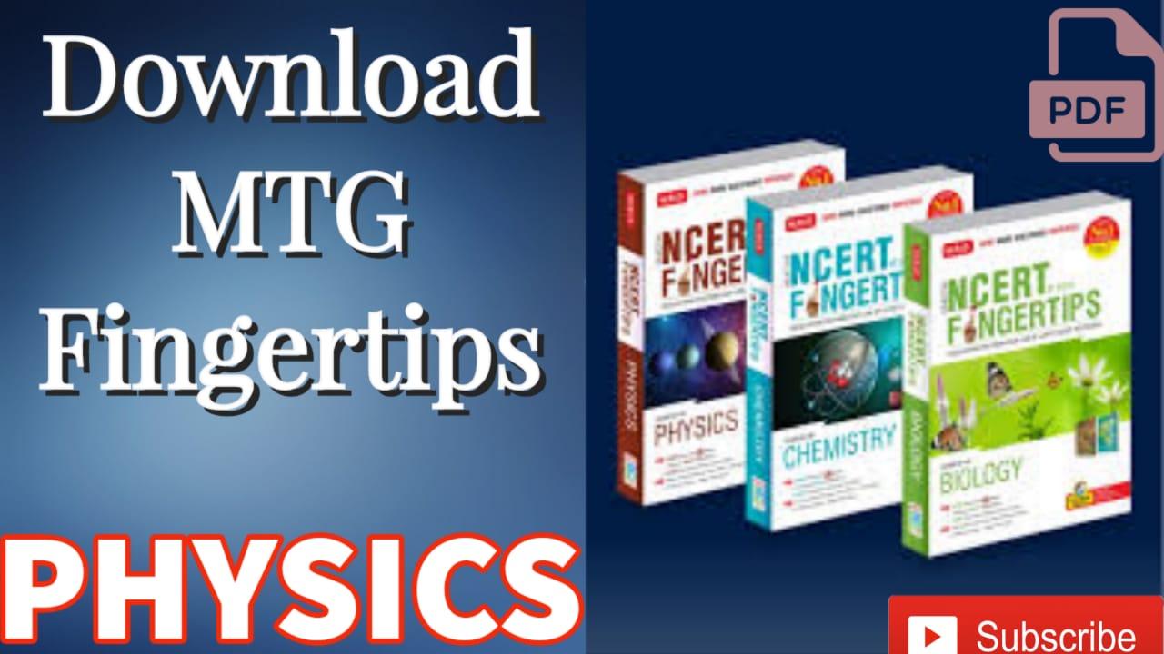 Download MTG NCERT Fingertips Physics PDF