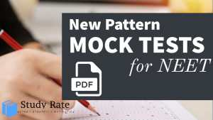 Read more about the article Download New Pattern NEET Mock Test PDF for Free