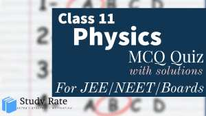 Read more about the article MCQ Questions for Class 11 Physics with Answers Chapter Wise PDF Download