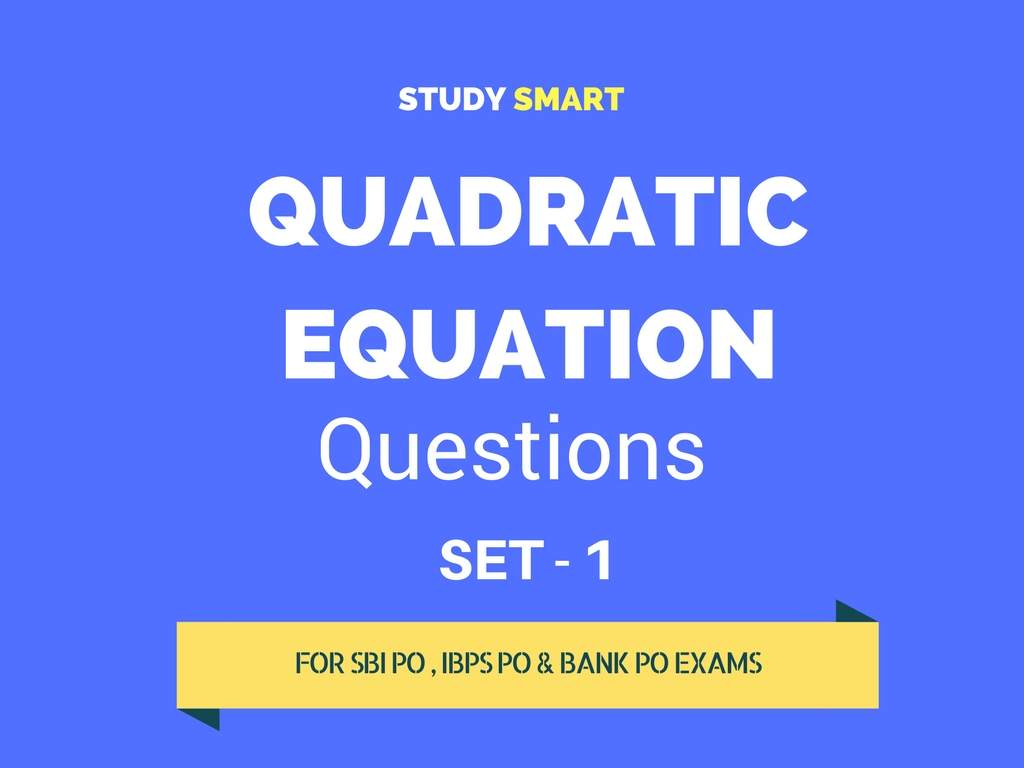 How To Solve Quadratic Equations In Bank Po Exam