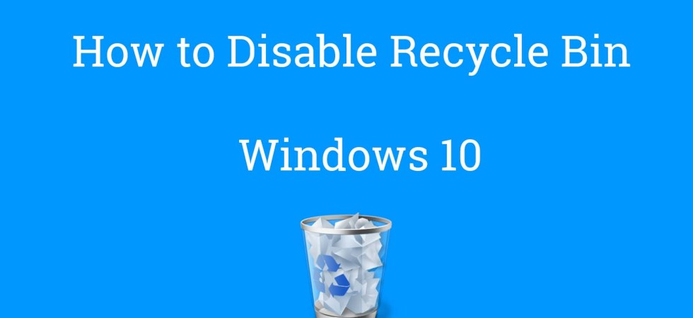 Disable Recycle Bin