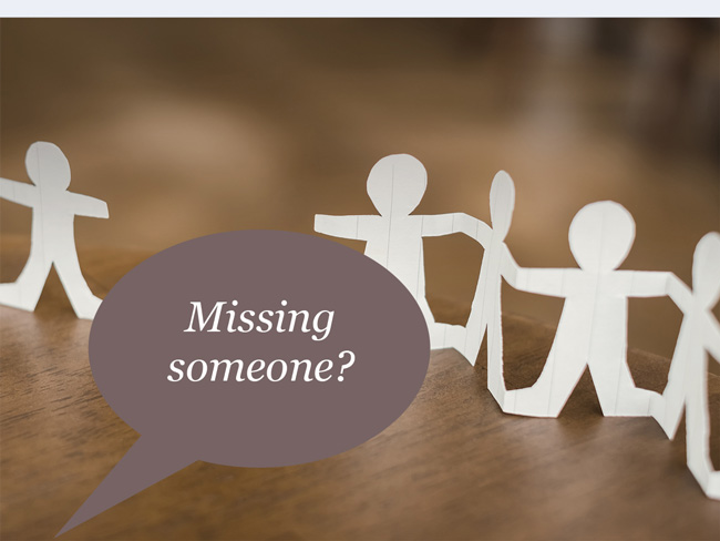 Image with speech bubble: Missing someone?
