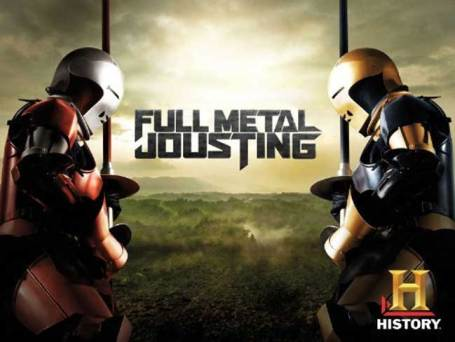 The History Channel Full Metal Jousting