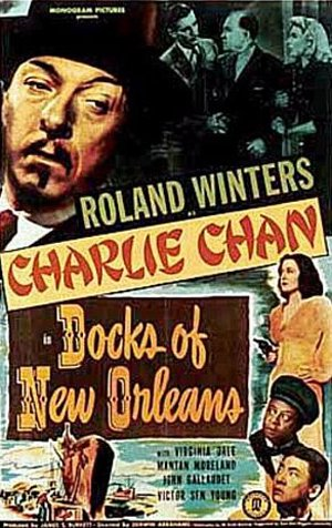 Charlie Chan - Docks of New Orleans