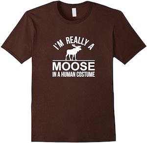 Moose In Human Costume T-Shirt