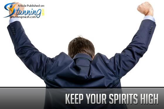 Keep Your Spirits High