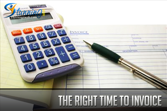 The Right Time to Invoice