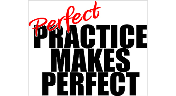 Perfect with practice