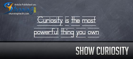 Show Curiosity