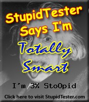 StupidTester.com says I'm 3% Stupid! How stupid are you? Click Here!
