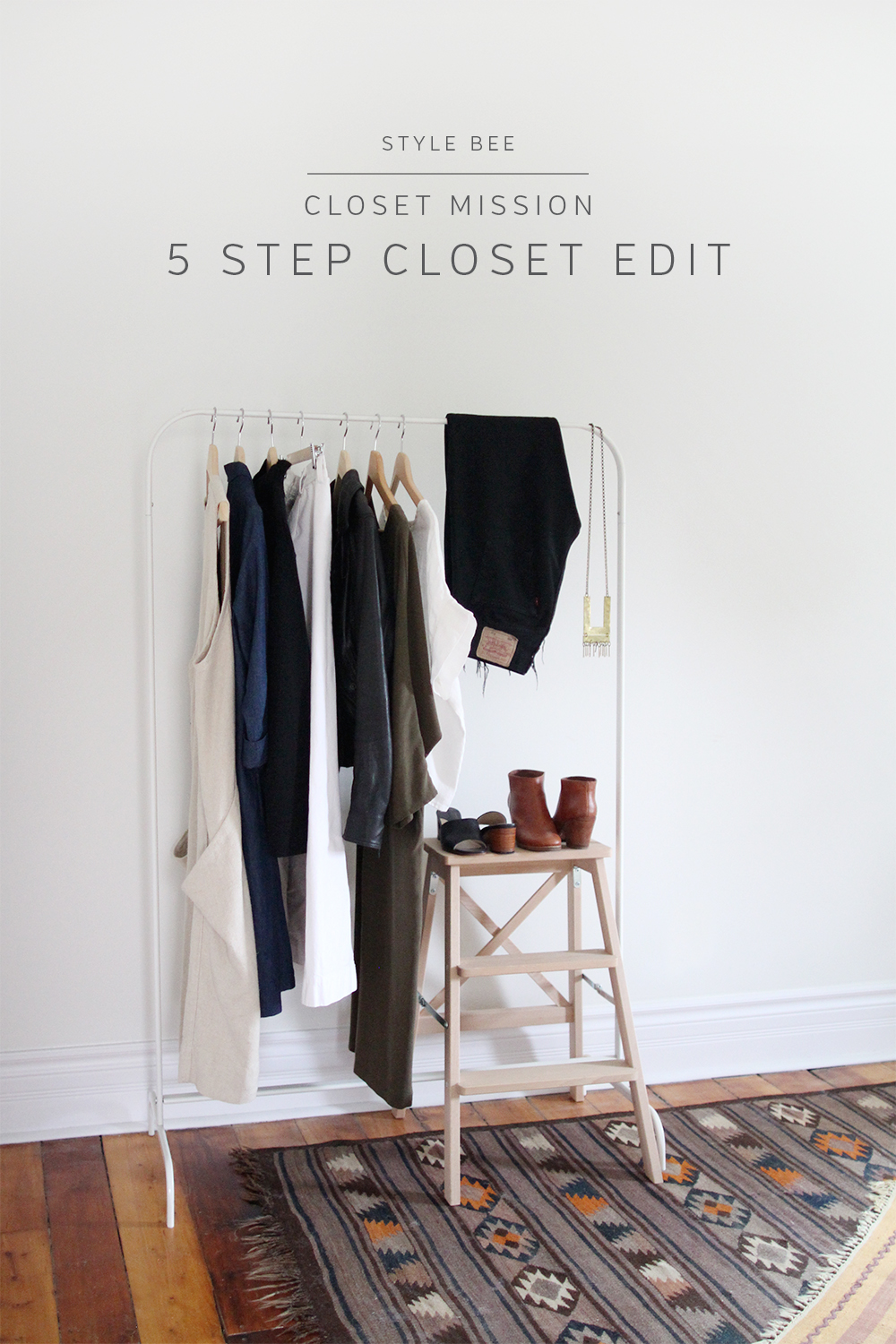 Style Bee - 5 Step Closet Edit
