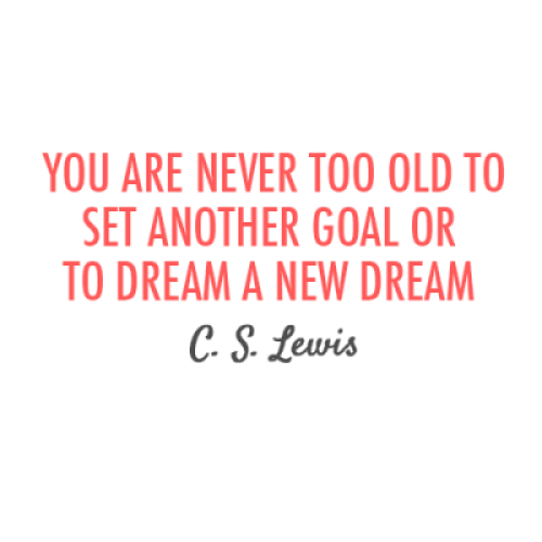 Motivational Quotes For Old Age: Quote Of The Day: C.S. Lewis On Infinite Possibilities At