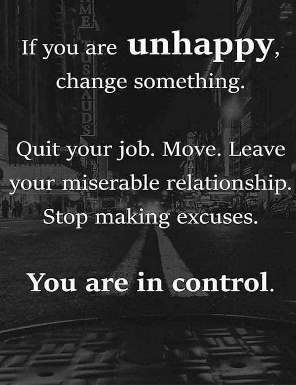Miserable Quotes : miserable, quotes, Unhappy,, Change, Something...Quotes, About, Happiness, Stylezco