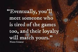 Eventually, You'll Meet Someone - Loyalty Quotes