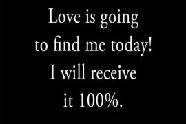 Love is Going to find me Today - Love Quotes for 2019