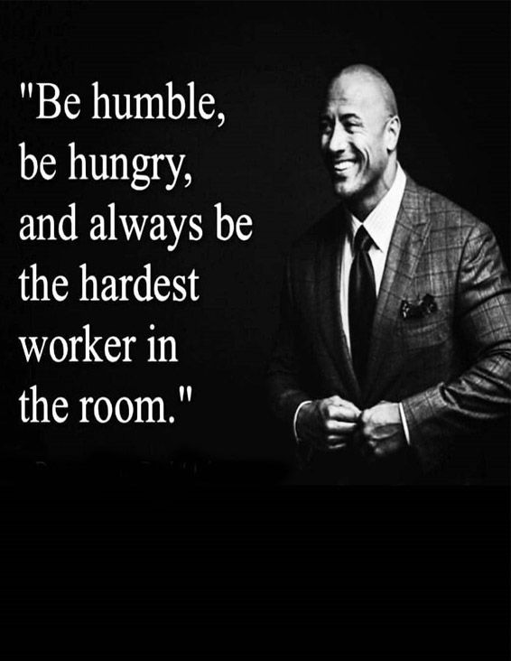 Be Humble Be Hungry Best Quotes Sayings Stylezco